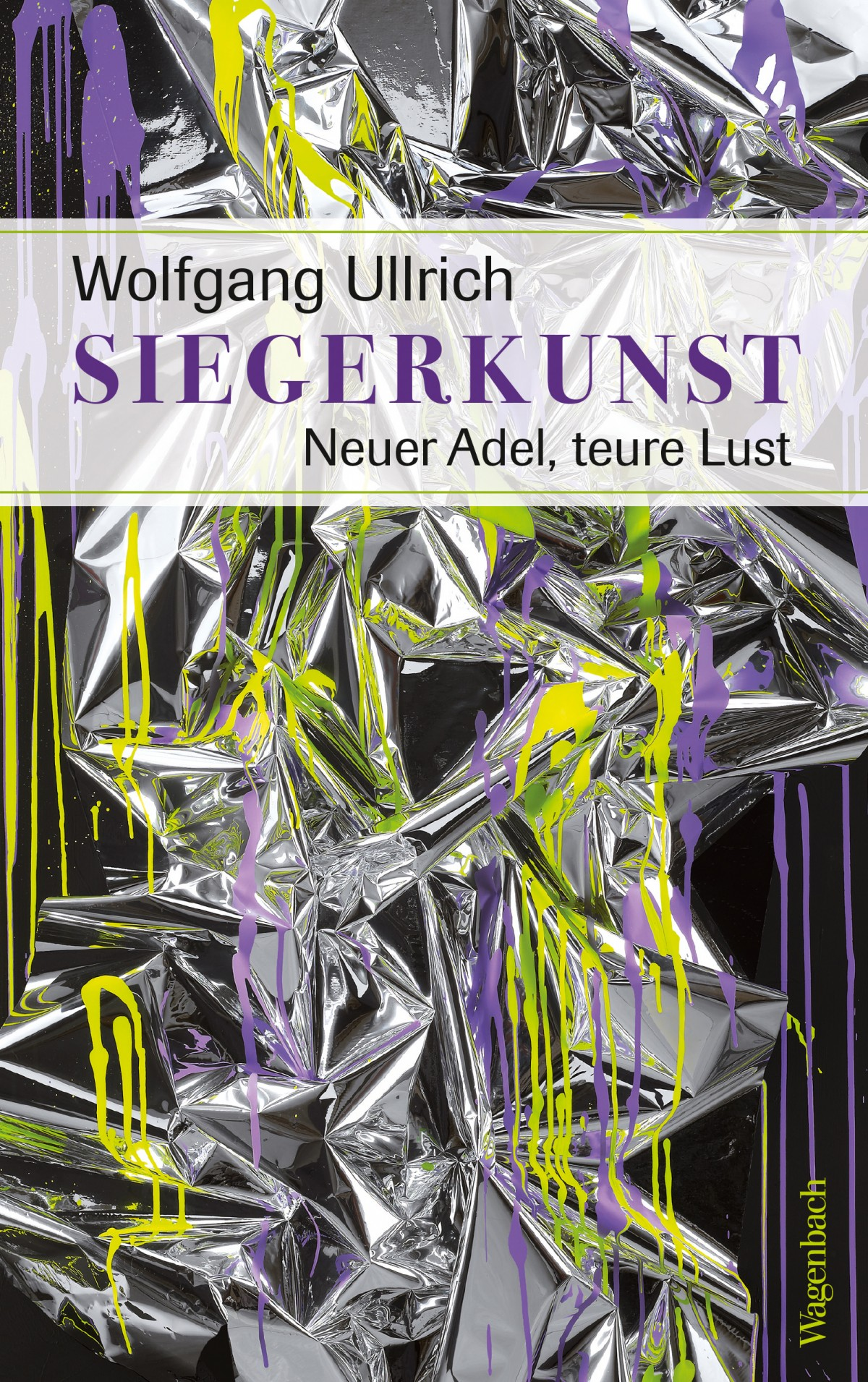 "Wolfgang Ullrich, ""Siegerkunst"""